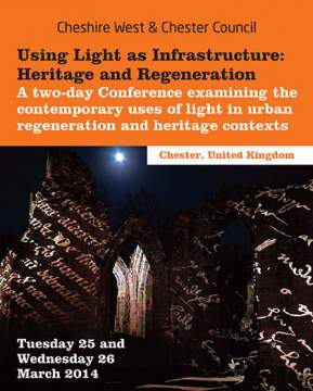 Using Light as Infrastructure: Heritage & Regeneration